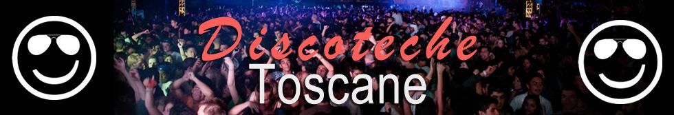 Discoteche Toscane