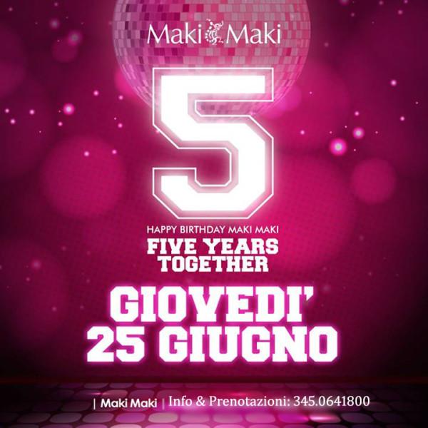 5° Compleanno MAKI MAKI Viareggio