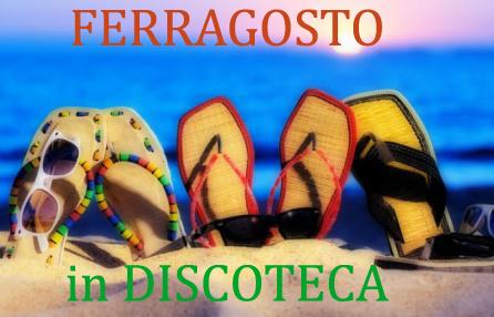 DISCOTECHE FERRAGOSTO VERSILIA