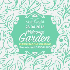 Maki Maki Inaugurazione Garden 2016