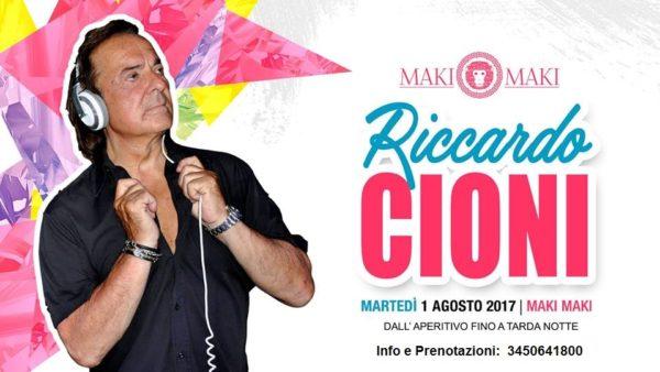 Martedì 1 Agosto MAKI MAKI presenta DJ RICCARDO CIONI