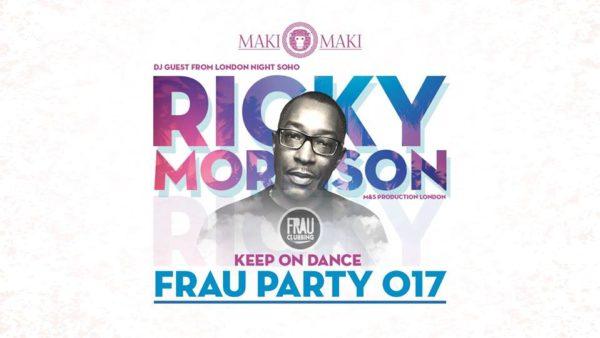 MAKI MAKI Viareggio presenta: FRAU PARTY – Special Guest RICKY MORRISON