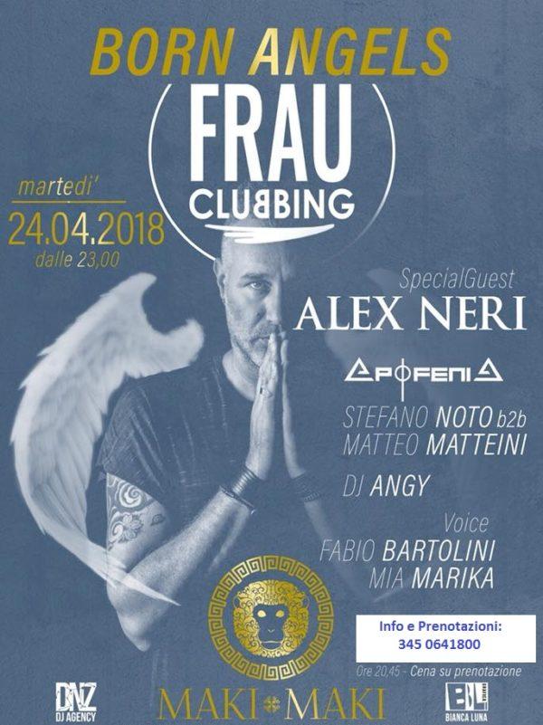 Martedì 24 Aprile MAKI MAKI presenta FRAU Party con Special Guest Dj ALEX NERI