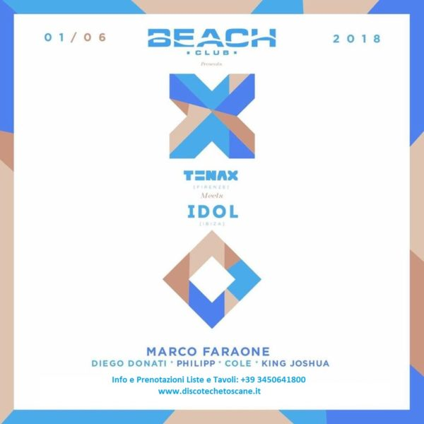 Venerdì BEACH CLUB presenta: TENAX Firenze IDOL Ibiza