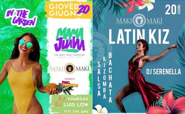 MAKI MAKI Giovedì 20 Giugno 2019 INAUGURAZIONE Mama Juana – Latin Kiz